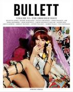 Juliette Lewis Bullett Magazine Volume VI