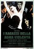 I ragazzi della Roma violenta (1976) – Italian Classic